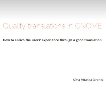 My GUADEC talk: Quality Translations in GNOME